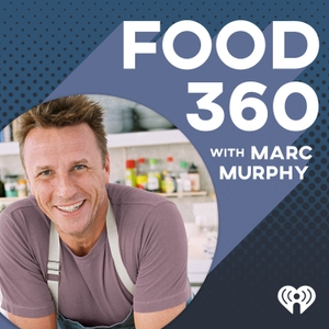 Food 360 with Marc Murphy by iHeartRadio