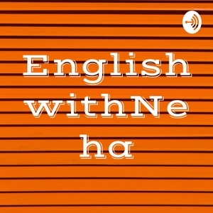 EnglishwithNeha by Neha