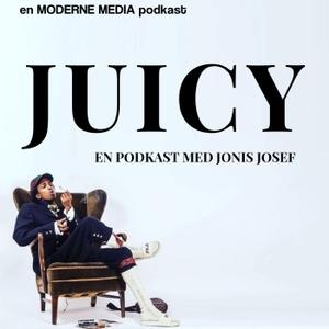 Juicy med Jonis Josef by Moderne Media