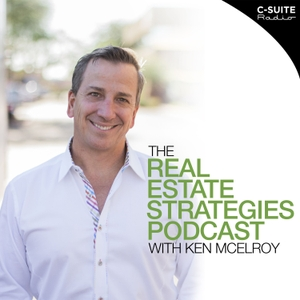 Real Estate Strategies with Ken McElroy by Real Estate Strategies with Ken McElroy