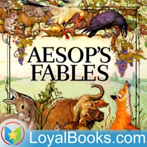 Aesop's Fables by Aesop by Loyal Books
