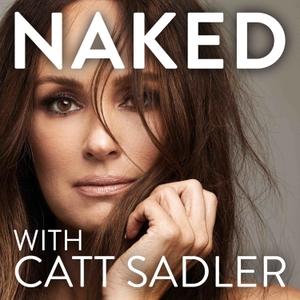 NAKED with Catt Sadler by Catt Sadler / Western Sound