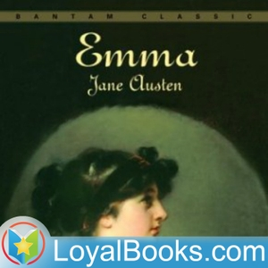 Emma by Jane Austen by Loyal Books