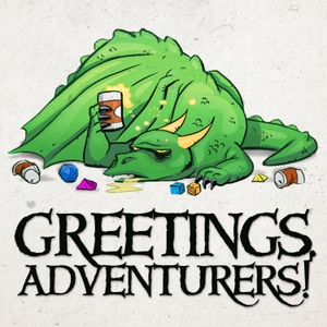 Greetings Adventurers - Dungeons and Dragons 5e Actual Play by GeeklyInc.com