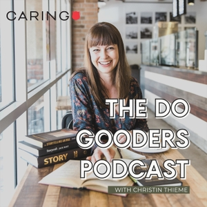 The Do Gooders Podcast by Christin Thieme