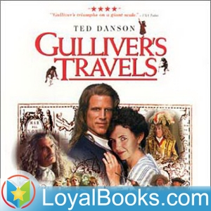 Gulliver's Travels by Jonathan Swift by Loyal Books