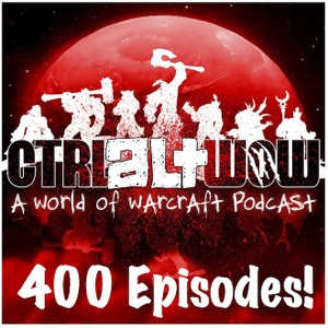 Ctrl Alt WoW - World of Warcraft Podcast by Aprillian, Vrishna, Tedrah and El Jeppy