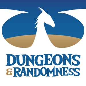 Dungeons and Randomness: A D&D Podcast by Dungeons and Randomness