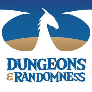 Dungeons & Randomness: A Dungeons & Dragons Podcast by Dungeons & Dragons