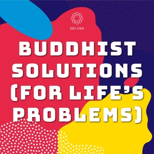 Buddhist Solutions for Life's Problems by SGI-USA