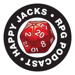 Happy Jacks RPG Podcast by Happy Jacks RPG Network