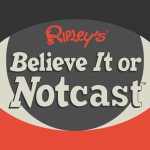 Ripley's Believe It or Notcast by Ripley's Believe It or Not!