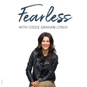 Fearless with Cissie Graham Lynch by Billy Graham Evangelistic Association