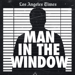 Man In The Window: The Golden State Killer
