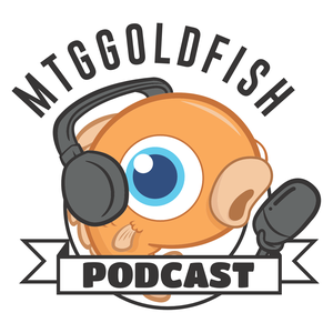 MTGGoldfish Podcast by MTGGoldfish