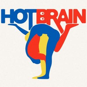 Hot Brain by Hot Brain
