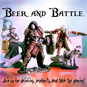Beer and Battle :podcast by BeerAndBattle.com a Dungeons and Dragons and Pathfinder Actual Play Podcast