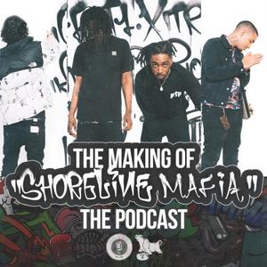 The Making of Shoreline Mafia by Shoreline Mafia