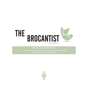 The Brocantist podcast by The Brocantist