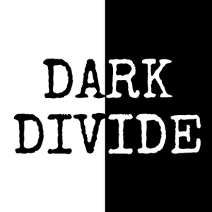 The Dark Divide by The Dark Divide