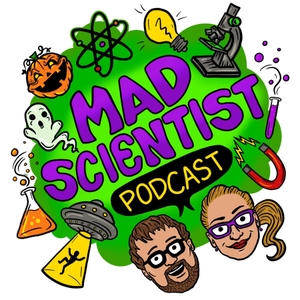 The Mad Scientist Podcast by Christopher Cogswell