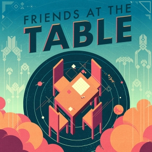 Friends at the Table by Friends at the Table