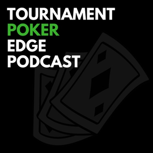 The Tournament Poker Edge Podcast by TournamentPokerEdge.com