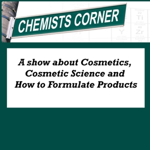 Chemists Corner by Cosmetic chemistry science and formulatiions