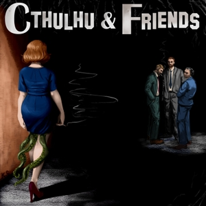 Cthulhu & Friends by CaFPodcast.com | GeeklyInc.com