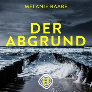 Der Abgrund by Melanie Raabe