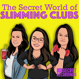 The Secret World of Slimming Clubs by Secret Recordings
