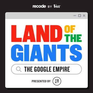 Land of the Giants by Recode