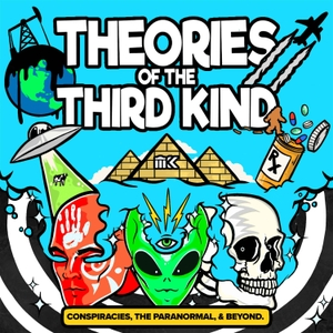 Theories of the Third Kind by Theories of the Third Kind | Cumulus Podcast Network