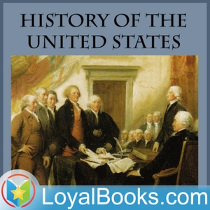 History of the United States: The Colonial Period Onwards by Charles Austin Beard by Loyal Books