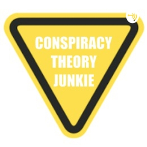 CONSPIRACY THEORY JUNKIE by Maddie