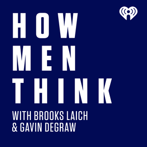 How Men Think with Brooks Laich & Gavin DeGraw by iHeartRadio