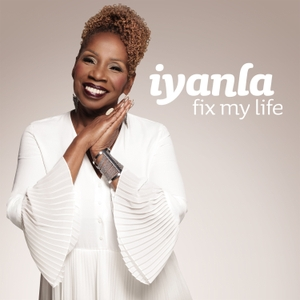Iyanla: Fix My Life by Iyanla