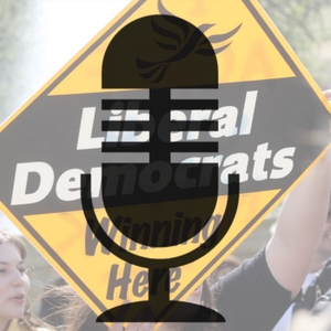 Lib Dem Podcast by John and Richard