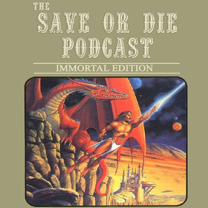 The Save or Die Podcast! by The Save or Die Staff