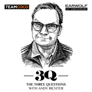 The Three Questions with Andy Richter by Team Coco & Earwolf