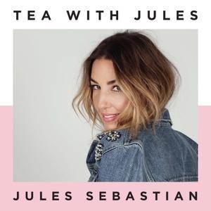 TEA WITH JULES by Jules Sebastian