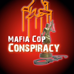 Mafia Cops Conspiracy by Dan Gordon and Andrea Eppolito