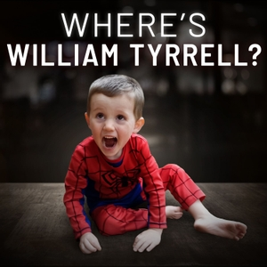 Where's William Tyrrell? by 10 Speaks