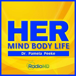 HER | Mind Body Life by RadioMD LLC
