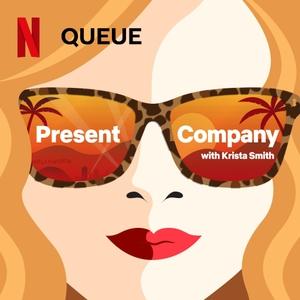 Present Company by Netflix