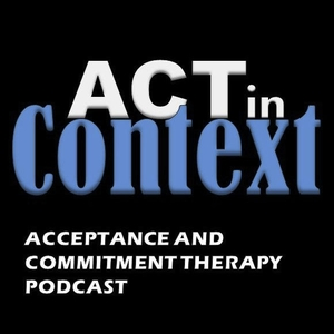 ACT in Context by Association for Contextual Behavioral Science