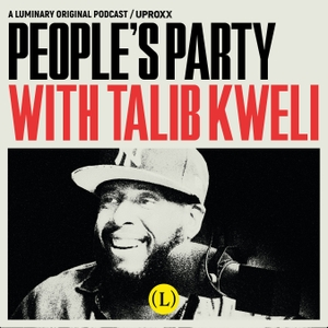 People's Party with Talib Kweli by Uproxx