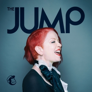 The Jump with Shirley Manson by Mailchimp