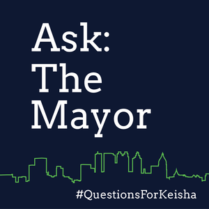 Ask the Mayor: Questions for Keisha by Georgia Public Broadcasting
