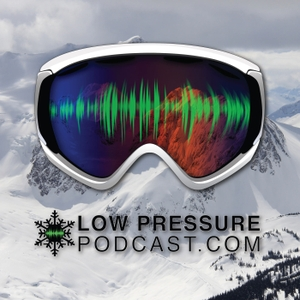 Low Pressure Podcast: The Podcast for Skiers by Low Pressure Podcast